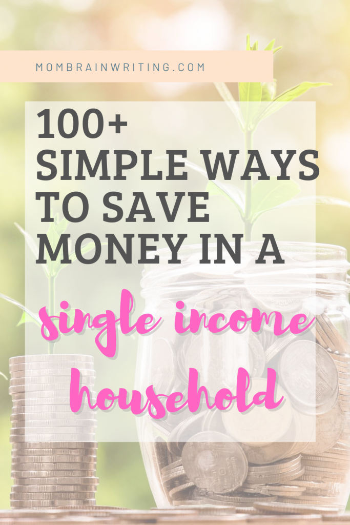 100 ways to save money on a single income household