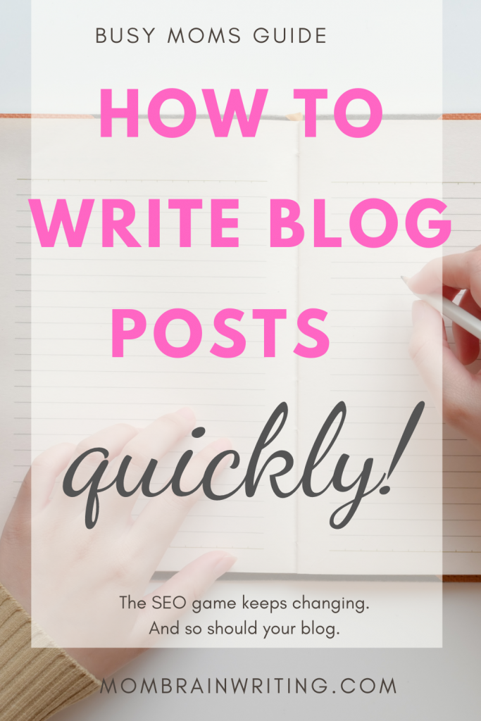 HOW MOMS CAN WRITE BLOG POSTS FASTER